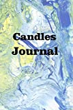 Candles Journal: Keep track of your wax creations and various scents