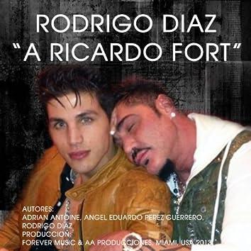 A Ricardo Fort