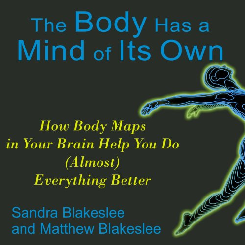 The Body Has a Mind of Its Own audiobook cover art