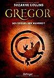 Gregor 3. Gregor und der Spiegel der Wahrheit (Gregor im Unterland)