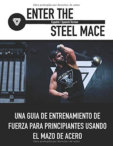 Enter The Steel Mace (Español / Spanish Version ): UNA GUÍA DE...