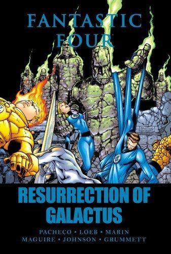 Fantastic Four: Resurrection of Galactus by Jeph Loeb (2011-01-26)