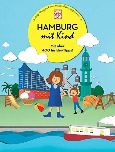 Hamburg mit Kind 2020/2021: Hamburg mit Kind geht in die nächste Runde