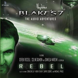 Blake's 7 - Rebel audiobook cover art