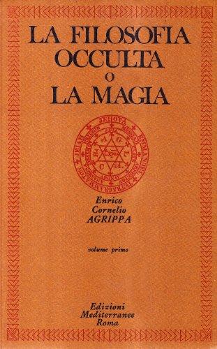 La filosofia occulta o la magia [Edizione Intonsa]: 1