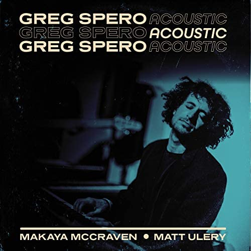 Greg Spero feat. Matt Ulery & Makaya Mccraven