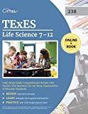 TExES Life Science 7-12 (238) Study Guide: Comprehensive Review with Practice Test Questions for the Texas Examinations of Educator Standards