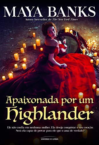 Apaixonada por um Highlander: 3