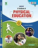 CBSE a Textbook of Physical Education Class XII