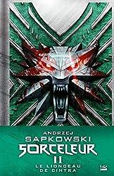 Sorceleur Collector T2 - Le Lionceau de Cintra d'Andrzej Sapkowski