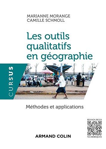 Les outils qualitatifs en géographie : Méthodes et applications (Cursus)