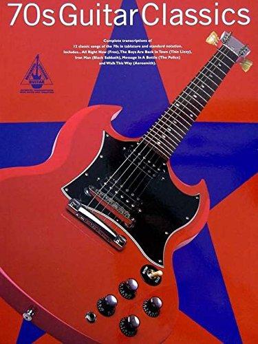 70s Guitar Classics: Guitar Recorded Versions