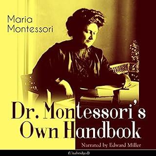 Dr. Montessori's Own Handbook audiobook cover art
