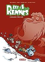 Les 4 Rennes T1 - Commendo père Noel de Baba