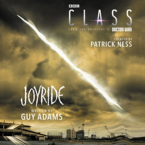 Class: Joyride                   By:                                                                                                                                 Patrick Ness,                                                                                        Guy Adams                               Narrated by:                                                                                                                                 Steve West                      Length: 5 hrs and 24 mins     4 ratings     Overall 4.8