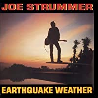 Earthquake Weather by Joe Strummer (1989-09-20)