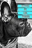 Amante De Los Perros: Este diario de salud y alojamiento de perros es perfecto para todos los amantes de los perros: Vigile la salud de su mascota ... dele todo el cuidado y el amor que se merece.