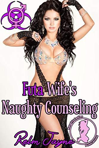 Futa Wife's Naughty Counseling (The Futa Virus Book 72) (English Edition)