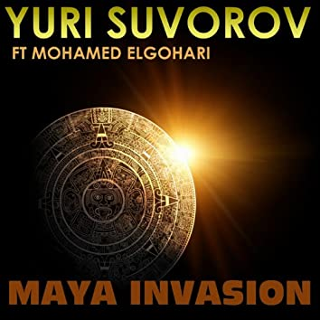Maya Invasion (feat. Mohamed Elgohari)