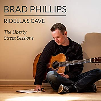 Ridella's Cave -- the Liberty Street Sessions