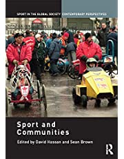 Sport and the Communities (Sport in the Global Society – Contemporary Perspectives) (English Edition)