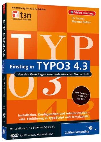 Einstieg in TYPO3 4.3 - Von den Grundlagen zum Professionellen Webauftritt [import allemand]