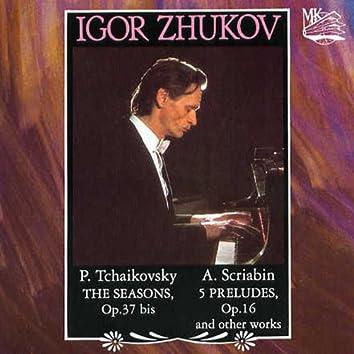Igor Zhukov: Tchaikovsky, Scriabin