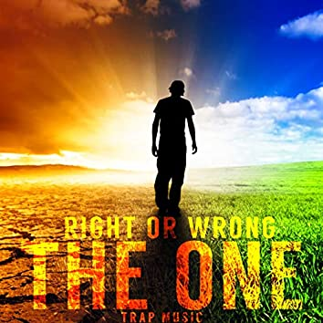 Right or Wrong (Trap Music)