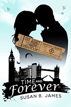 Time And Forever by [Susan B. James]