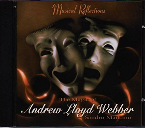 Musical Reflections: The Magic of Andrew Lloyd Webber