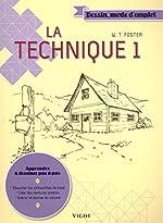 La technique - Tome 1 de Walter Thomas Foster