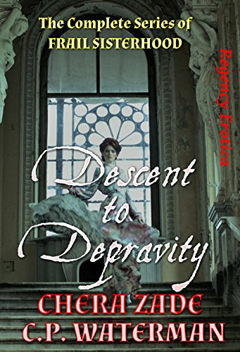 Descent to Depravity: The Complete Series of FRAIL SISTERHOOD