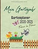 Mein Gartenjahr Gartenplaner 2020-2021: Plane deine Garten- und Pflanzgestaltung mit diesem Jahresplaner von Februar bis Februar