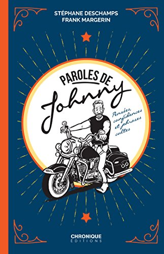 Paroles de Johnny (Chronique thématiques) (French Edition)