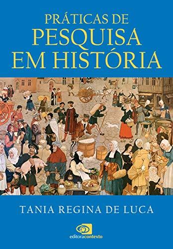 Práticas de pesquisa em história