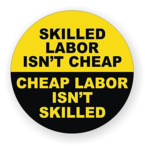 """Five (5) BEST SELLER""""Skilled Labour isn't Cheap""""   Hard Hat Stickers - USA Union"""