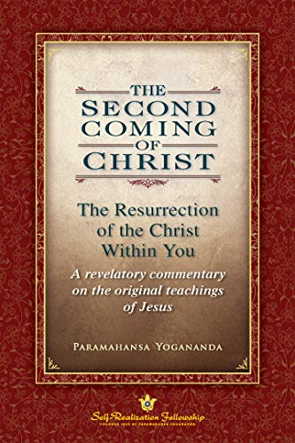 The Second Coming of Christ: The Resurrection of the Christ Within You (English Edition)