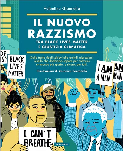 Il nuovo razzismo. Tra Black Lives Matter e giustizia climatica