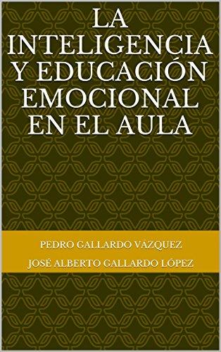 La inteligencia y educación emocional en el aula