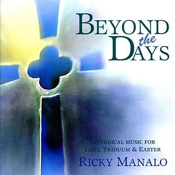 Beyond the Days