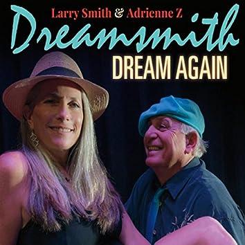 Dreamsmith Dream Again
