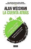 La Cuenta Atras / Countdown (Spanish Edition)