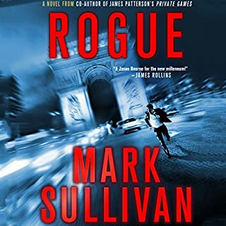 Rogue                   By:                                                                                                                                 Mark Sullivan                               Narrated by:                                                                                                                                 Jeff Gurner                      Length: 10 hrs and 59 mins     757 ratings     Overall 4.1