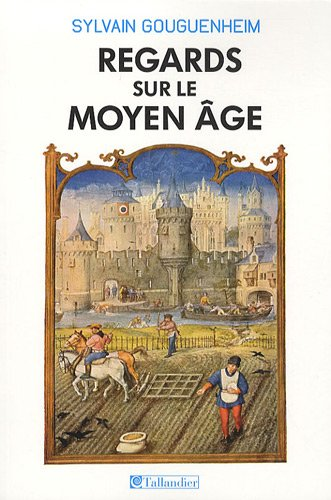 Regards sur le Moyen Age