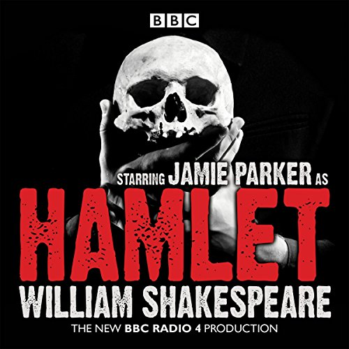 Hamlet                   By:                                                                                                                                 William Shakespeare                               Narrated by:                                                                                                                                 Jamie Parker,                                                                                        Full Cast                      Length: 3 hrs and 26 mins     2 ratings     Overall 4.5