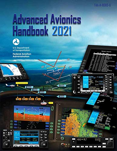 Advanced Avionics Handbook (Federal Aviation Administration): FAA-H-8083-6