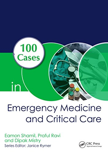 100 Cases in Emergency Medicine and Critical Care (English Edition)