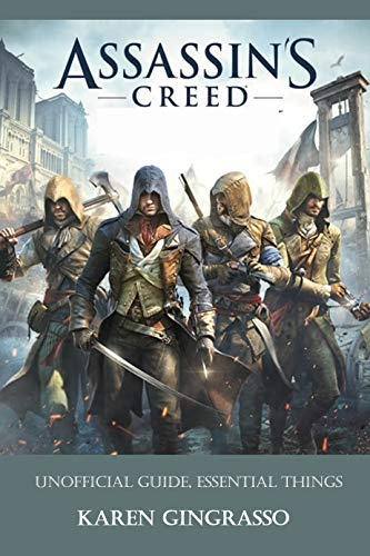 Assassin's Creed : Unofficial Guide, Essential Things (English Edition)
