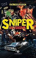 Sniper Fantasma (Portuguese Edition)