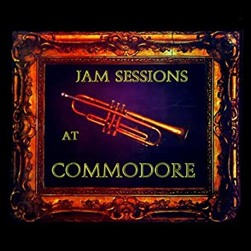 Jazz Sessions At Commodore
